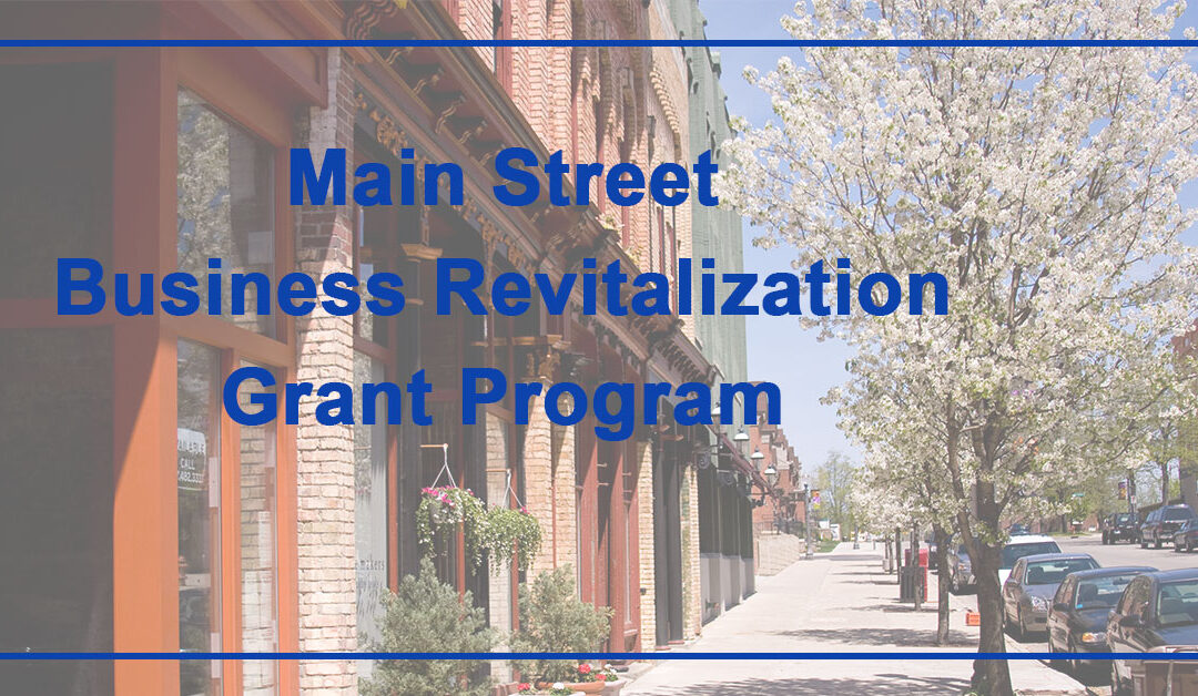 Main Street Business Revitalization Grant Program
